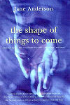The Shape of Things to Come, pub Random House 1998