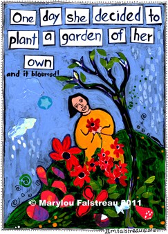Plant A Garden, by Marylou Falstreau