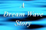 A Dream Wave Story about tsunami dreams