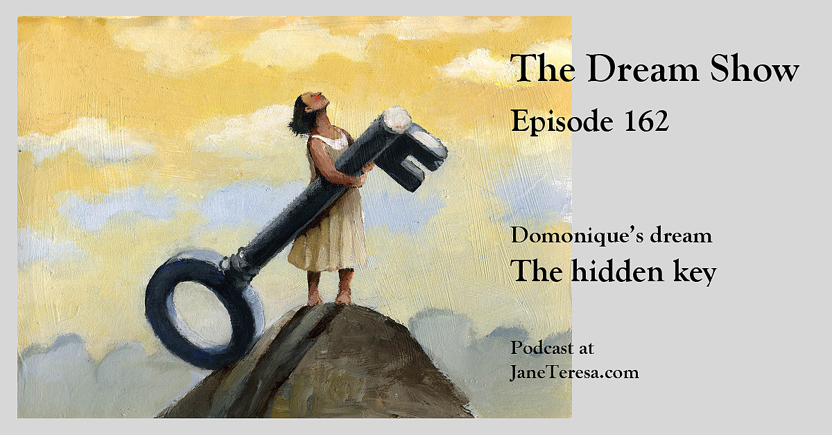 Episode 162 The Dream Show The hidden key