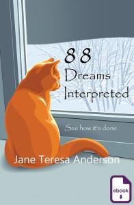 88 Dreams Interpreted, Jane Teresa Anderson