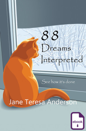 88 Dreams Interpreted, Jane Teresa Anderson