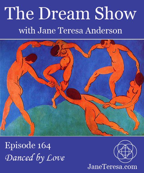 The Dream Show Episode 164 Danced by Love