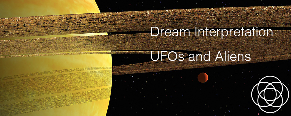 Dream Interpretation UFOs and Aliens Jane Teresa Anderson