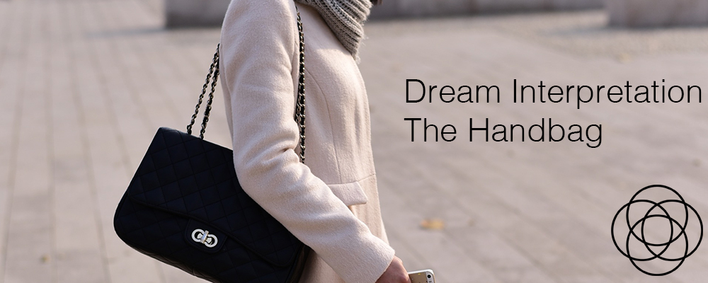 Dream Interpretation The Handbag Jane Teresa Anderson