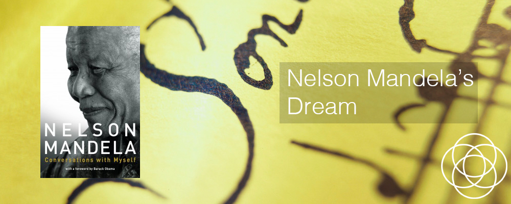 Nelson Mandela's Dream