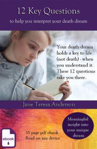 12 Key Questions to help you interpret your death dreams