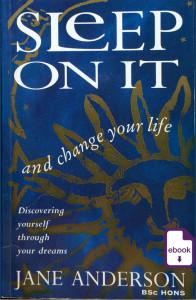 Sleep On It and change your life, Jane Teresa Anderson