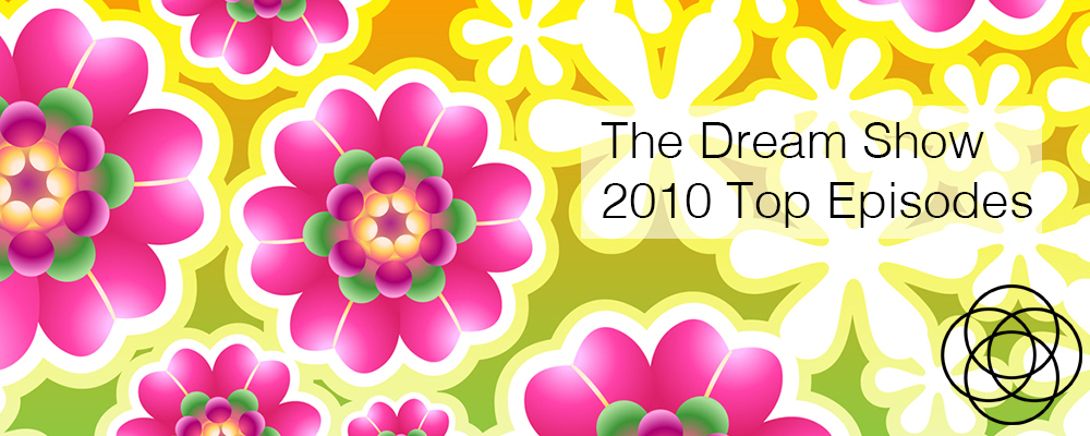 The Dream Show 2010 Top Episodes