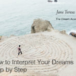 How to Interpret Your Dreams Online Course Jane Teresa Anderson